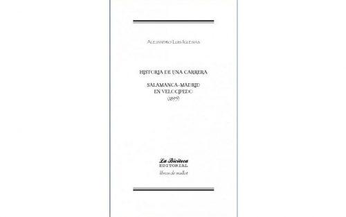 Boek Historia de una Carrera: Salamanca-Madrid